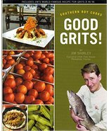 Good Grits! (Southern Boy Cooks) Softcover - 2012 (2nd Printing) [Paperb... - $14.99