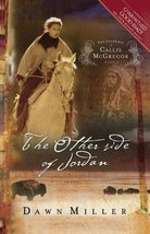 The Other Side of Jordan: The Journal of Callie McGregor series, Book 2 ... - $4.70