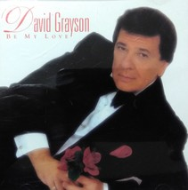 David Grayson 'Be My Love' 1997 Autographed CD - $9.95