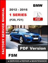 Bmw 1 Series F20 F21 2012 - 2016 Service Repair Workshop Fsm Manual - $14.95