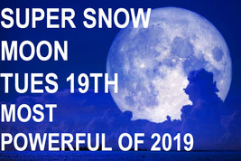 FEB 19 SUPER FULL SNOW MOON SCHOLARS FULL COVEN CEREMONY MAGICK 97 Witch... - $39.11