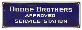 Dodge Brothers Service Station Reproduction Garage Shop Metal Sign 6x18 - $19.80