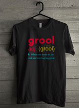 You mean to say cool start saying great Men's T-Shirt - Custom (3881) - $19.12+