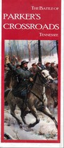 The Battle of Parker's Crossroads Tennessee Brochure - $2.00