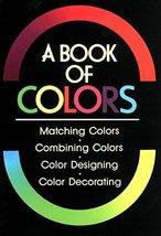A Book of Colors Kobayashi, Shigenobu - $50.48