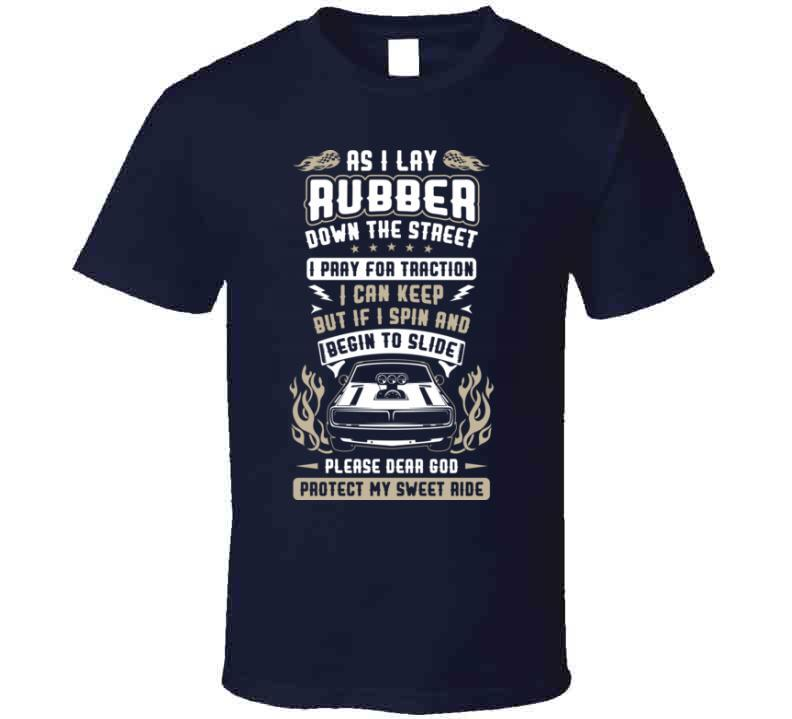 Racers Prayer Protect My Ride Tshirt