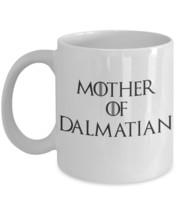 "Dalmatian Dog Mug ""Funny Dalmatian Coffee Mug - Mother of Dragons - Mother of Da - $14.95"