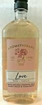 Bath & Body Works Aromatherapy Love Rose & Vanilla Body Wash & Foam Bath - $15.34