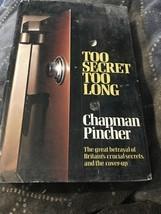 Too Secret Too Long by Pincher, Chapman Hardback Book - $8.29