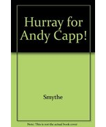Hurray for Andy Capp [Paperback] Smythe, Reggie - $8.61