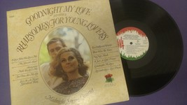 Goodnight my Love and Other Rhapsodies for Young Lovers - Vinyl Record - $9.89
