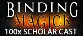 100X 7 SCHOLARS BIND AND BANISH ENEMIES EXTREME ADVANCED MASTER MAGICK  - $49.89