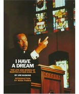 I Have A Dream [Oct 01, 1992] Jim Haskins - $6.00
