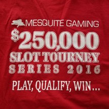 Mesquite Gaming $250,000 Slot Tournament Series 2016 Long Sleeve T-Shirt Red XL - $12.17