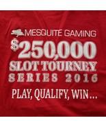 Mesquite Gaming $250,000 Slot Tournament Series 2016 Long Sleeve T-Shirt... - $12.17