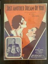 "1932 ""JUST ANOTHER DREAM OF YOU"" ORIGINAL SHEET MUSIC BENNY DAVIS JOE BU... - $15.83"