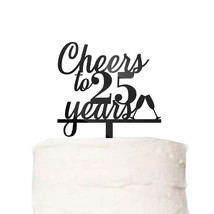 Custom Cheers to Years Cake Topper Wedding Work Anniversary Birthday Cak... - $21.00