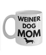Weiner Dog Mom Mug Dachshund Doxie Dog Coffee Cup Mothers Day Gift Ceram... - $14.65+