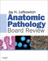 Anatomic Pathology Board Review Lefkowitch MD, Jay H. - $12.30