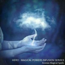 HERO - MAGICAL POWERS INFUSION SERVICE   A spell that infuses hero traits  - $35.00