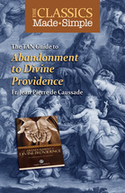 The Classics Made Simple: Abandonment to Divine Providence (Book & Booklet Set o image 2