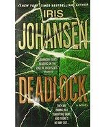 Deadlock: A Novel Johansen, Iris - $1.80