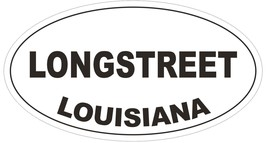 Longstreet Louisiana Oval Bumper Sticker or Helmet Sticker D3961 - $1.39+