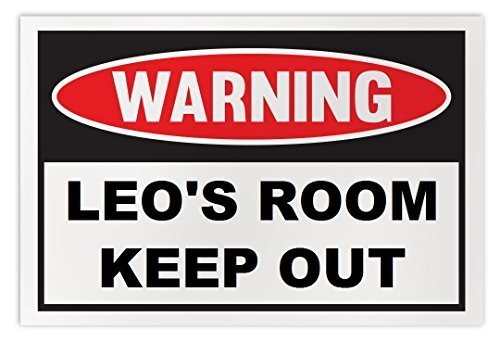 Personalized Novelty Warning Sign: Leo's Room Keep Out - Boys, Girls, Kids, Chil