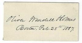 Oliver Wendell Holmes Signed Card / Poet Literary Autographed 1887 - $115.43