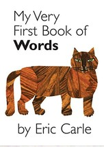 My Very First Book of Words [Board book] Carle, Eric - $5.93