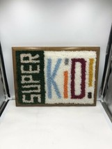 Framed Latch Hook Rug Wall Hanging Art Super Kid 19.5 X 14 Inches - $39.59