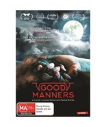 Good Manners DVD | World Cinema | English Subtitles | Region 4 - $11.99