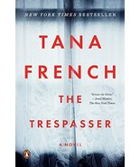 The Trespasser: A Novel [Paperback] French, Tana - $11.87