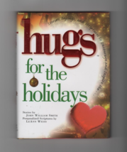 Hugs for the Holidays inspirational hardcover book Give Someone A Hug To... - $6.99