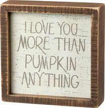 Primitives by Kathy Inset Fall Décor, 6 x 6-Inch, Love You More - $16.81