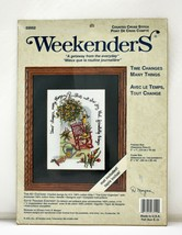 "Weekenders Time Changes Many Things Counted Cross Stitch Kit 5"" x 7"" wit... - $18.95"