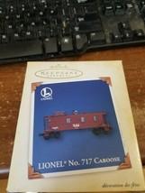 Hallmark 2005 Lionel No.717 Caboose Die Cast Metal Railroad Icon NEW - $5.93