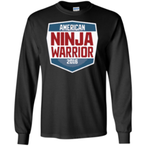 American Ninja Warrior 2016 Long Sleeves Tshirt - $12.95+