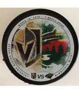 NHL LIMITED EDITION VEGAS GOLDEN KNIGHTS VS MINNESOTA WILD PUCK 3/16/2018 - $34.64