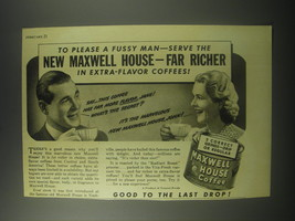 1941 Maxwell House Coffee Ad - To please a fussy man - $14.99