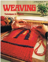 Weaving Techniques & Projects a Sunset Book - $5.99