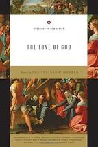 The Love of God [Paperback] Morgan, Christopher W.; Carson, D. A.; Ortlu... - $13.81