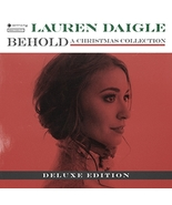 BEHOLD - DELUXE - Christmas Collection by Lauren Daigle - $19.95