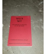 WILDE WIT THE IMMORTAL WISDOM OF OSCAR WILDE Denuit Uncorrected Proof RA... - $999.00