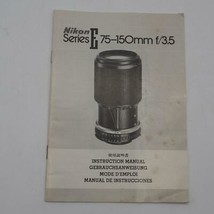 Vintage Nikon Series And 75-150mm f/3.5 Camera Lens Manual - $34.28