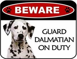 Beware Dalmatian On Duty Laminated Dog Sign SP3109 - $8.86