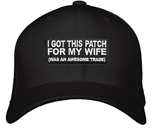 Funny Married Hat - Adjustable Mens Black - I Got This Patch For My Wife Was An
