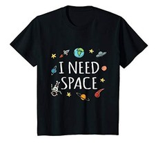 Kids Funny I Need Space T-Shirt 12 Black - $26.66