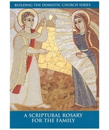 A Scriptural Rosary for the Family - $2.95