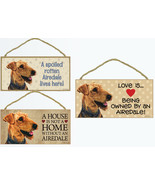 """Airedale Terrier Sign Plaque Dog 10""""x5"""" House not Home Spoiled Lives Her... - $10.95"""